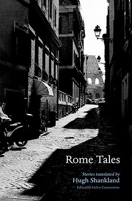 Rome Tales By Constantine, Helen/ Shankland, Hugh